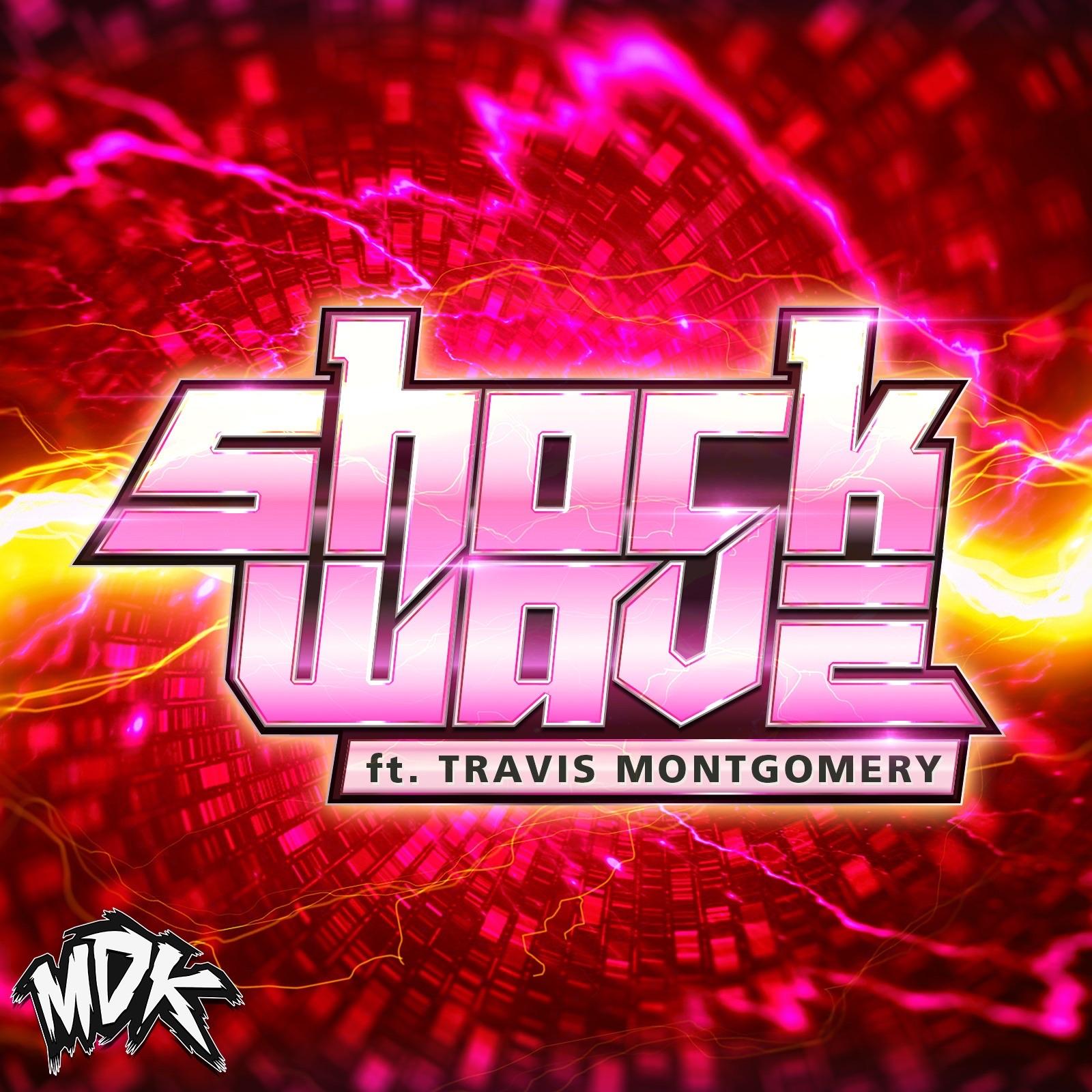 Shockwave (feat. Travis Montgomery)