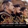 Shikaar Single