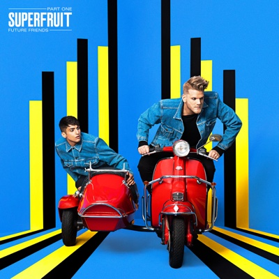 Future Friends - Part One - Superfruit album