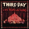Live Revelations, Third Day