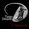 Tango Dreams - CT Tango Ensemble