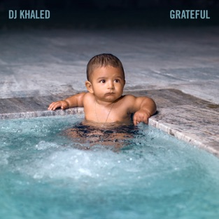 Grateful – DJ Khaled