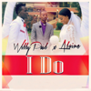 Willy Paul & Alaine - I Do artwork