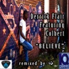 Believe feat Colbert IQ Musique Mixes Single