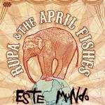 Rupa & The April Fishes - C'est moi