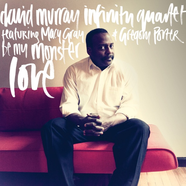 Be My Monster Love (feat. Macy Gray & Gregory Porter)
