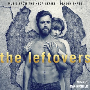 The Leftovers (Music from the HBO® Series) [Season 3] - EP Mp3 Download