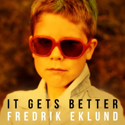 It Gets Better (Extended) - Fredrik Eklund song