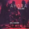 Karol G & Bad Bunny - Ahora Me Llama Song Lyrics