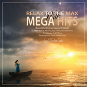 Relax to the Max with Mega Hits (Piano & Cello Duet)