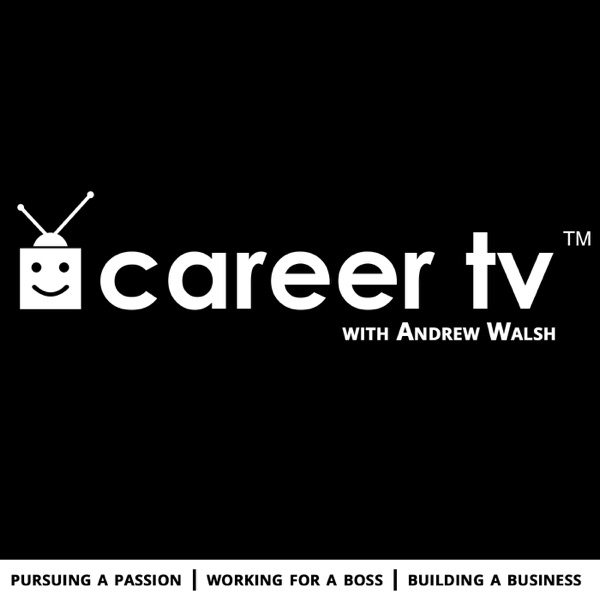 Career TV with Andrew Walsh