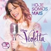 Violetta - Hoje Somos Mais