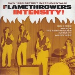 Flamethrowers - Whippy Wow