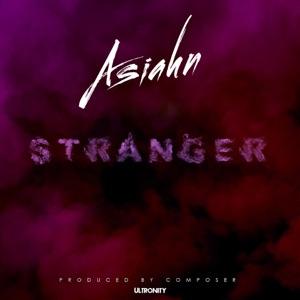 Asiahn - Stranger