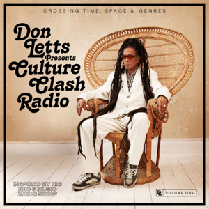Various Artists - Culture Clash Radio (Don Letts Presents)