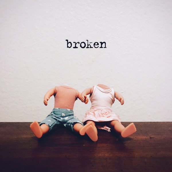 Cover art for Broken
