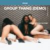 Group Thang Demo Single