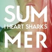 I Heart Sharks - Suburbia