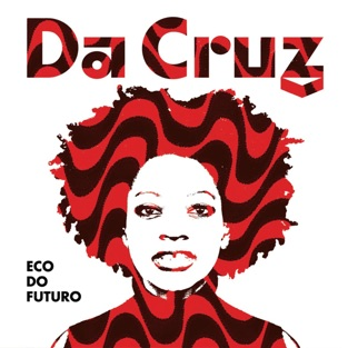 Eco do Futuro – Da Cruz