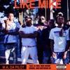 Like Mike (feat. Lil Yase, Mike Sherm, Curnal & Southside Su) - Single, Ma Da Pilot