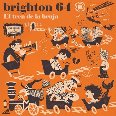 El Tren de la Bruja - Brighton 64