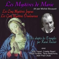 Les Mystères de Marie. Les Mystères Joyeux - Les Mystères Douleureux