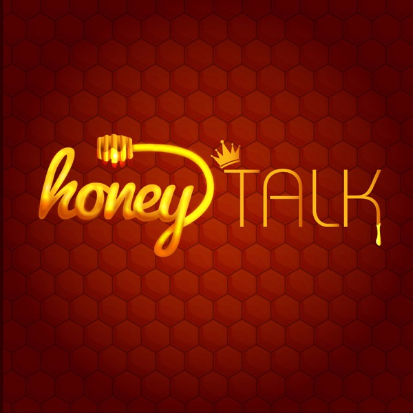 Honey Talk