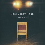 Josh Abbott Band - I've Been Known