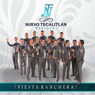 Fiesta Ranchera – Mariachi Nuevo Tecalitlan