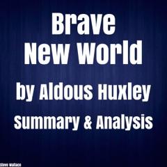 Brave New World by Aldous Huxley Summary & Analysis (Unabridged)