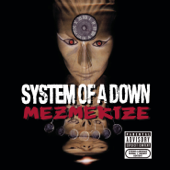 Mezmerize-System Of A Down