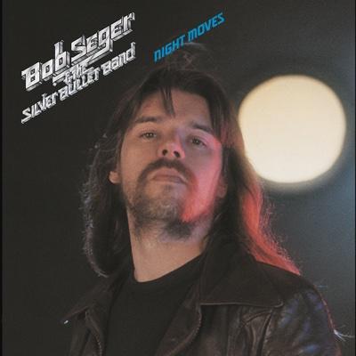 Night Moves - Bob Seger & The Silver Bullet Band album