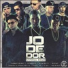 Jodedor (Remix) [feat. Benny Benni, Delirious, Anuel AA, Almighty, Gotay, Juanka El Problematik & D.OZI] - Single