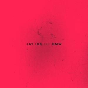 IDK - Omw