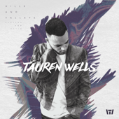 Hills And Valleys-Tauren Wells