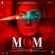 Mom (Original Motion Picture Soundtrack) - A. R. Rahman