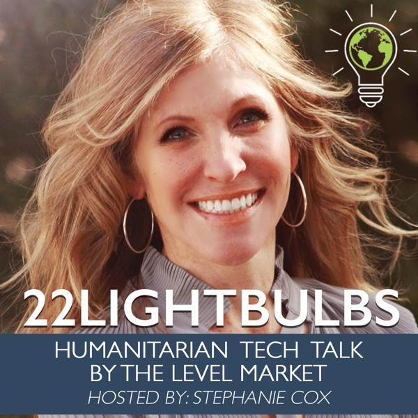 22Lightbulbs: Humanitarian Entrepreneur Stories