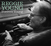 Forever Young-Reggie Young