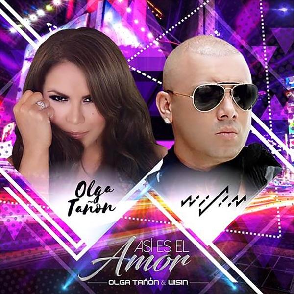 Olga Tanon & Wisin - Así Es El Amor