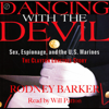 Rodney Barker - Dancing with the Devil: Sex, Espionage, and the U.S. Marines: The Clayton Lonetree Story  artwork