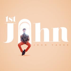 John Yarde - 1st John