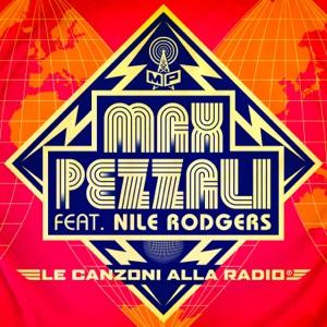 Le canzoni alla radio (feat. Nile Rodgers) - Single Mp3 Download