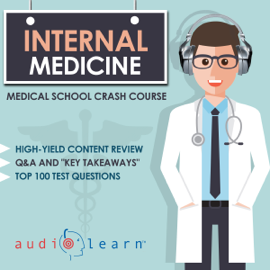 Internal Medicine: Medical School Crash Course (Unabridged) audiobook