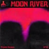 Moon River - Frank Ocean mp3