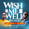 Kuami Eugene - Wish Me Well (Remix) [feat. Ice Prince] artwork