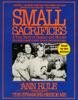 Ann Rule - Small Sacrifices (Abridged) artwork