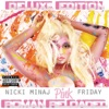 Nicki Minaj - Pink Friday  Roman Reloaded Deluxe Edition Album