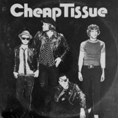 Cheap Tissue - My Mind