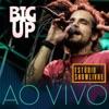 Big Up no Estúdio Showlivre (Ao Vivo)