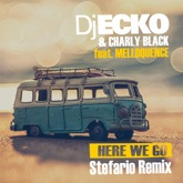 Here We Go (feat. Melloquence) [Stefario Remix] - Single